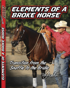 Professional's Choice Bob Avila's Elements Of A Broke Horse DVD