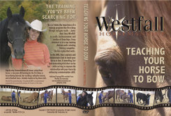 Weaver Stacy Westfall Teach Your Horse To Bow DVD Best Price