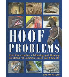 Hoof Problems by Rob Van Nassau Best Price