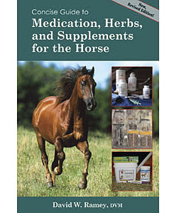 Concise Guide to Medications Herbs and Supplements by David W. Ramey DVM Best Price
