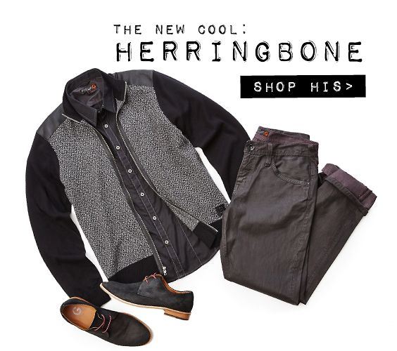 THE NEW COOL: HERRINGBONE
