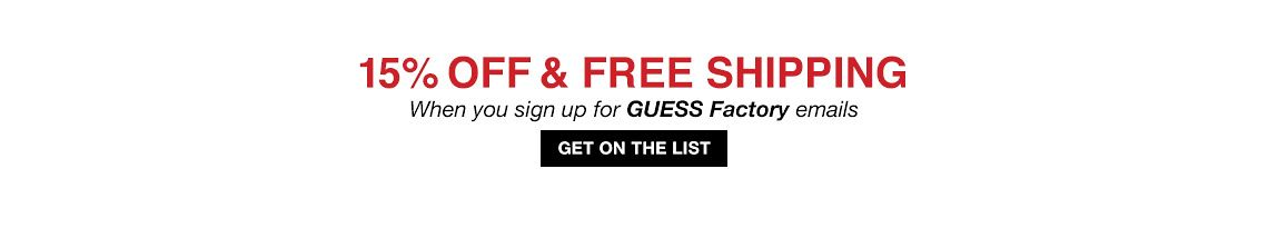 15% OFF & FREE SHIPPING WHEN YOU SIGN UP