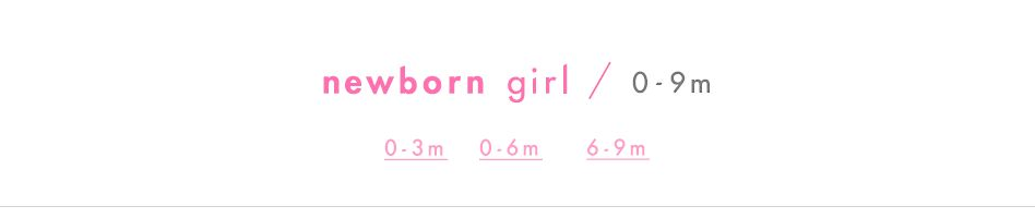newborn girl 0 - 9 months