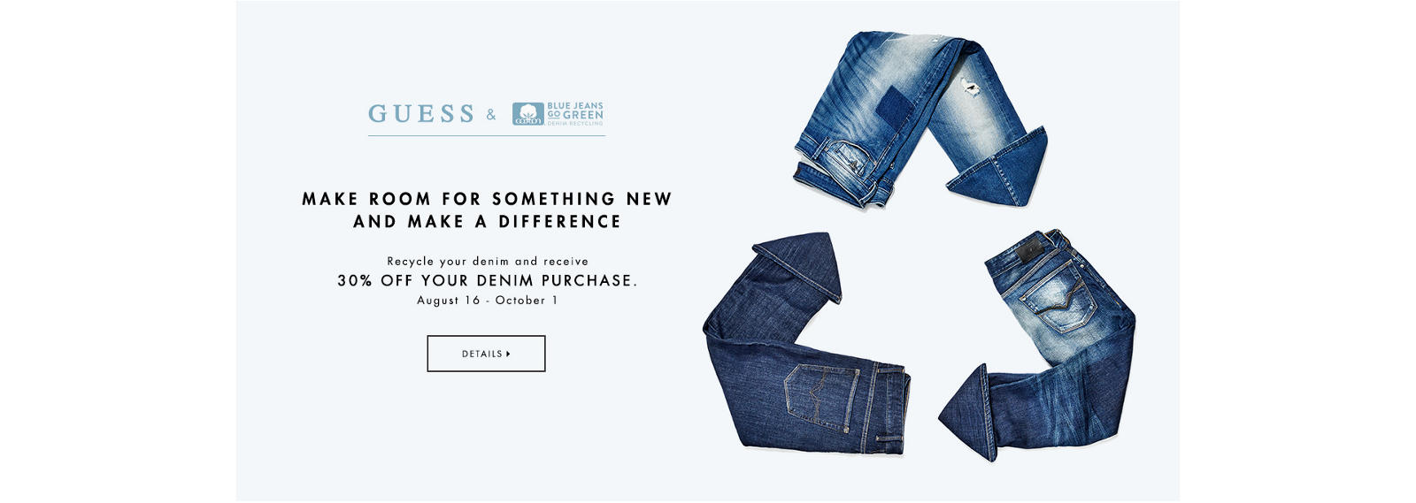 Make room for something new and make a difference: Denim Recycling