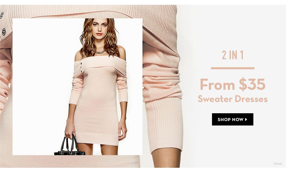 Sweater Dresses From $35