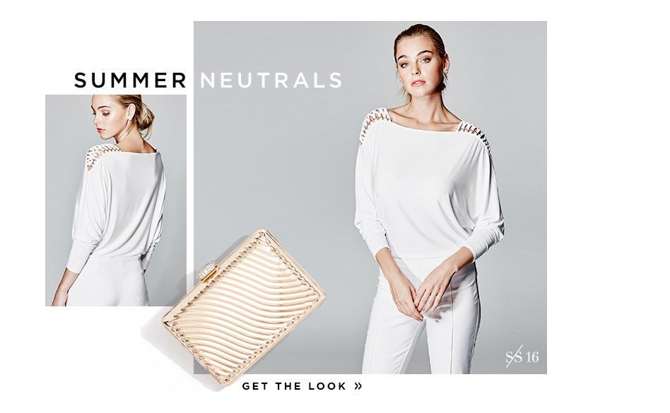 Summer Neutrals Get the look
