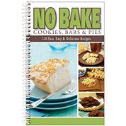 No Bake Cookies Bars and Pies Cookbook