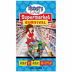 Hungry Girl Supermarket Survival: Aisle by Aisle, HG-Style!