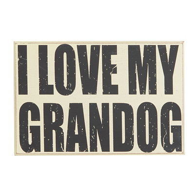 I Love My Granddog Plaque