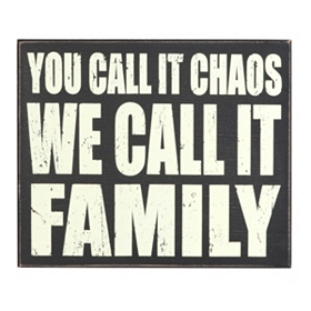 Chaos Family Plaque