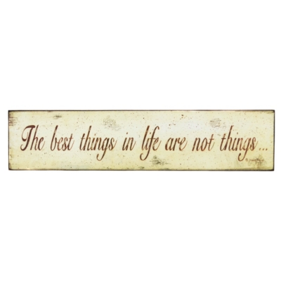 Best Things In Life Plaque