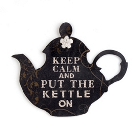 Keep Calm & Put the Kettle On Plaque