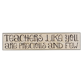 Teachers Like You Wall Plaque