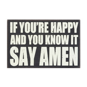 If You're Happy, Say Amen Plaque