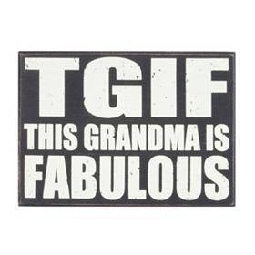 TGIF Grandma Plaque