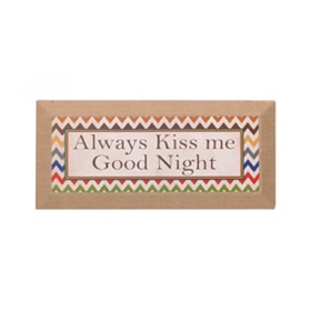 Always Kiss Me Good Night Burlap Canvas Art Print