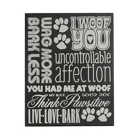You Had Me At Woof Wall Plaque