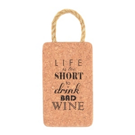 Life Is Too Short Cork Trivet