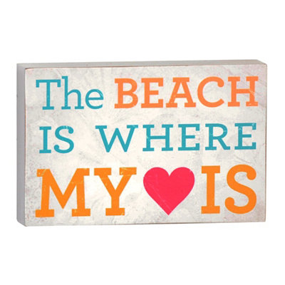 Beach is Where My Heart Is Plaque