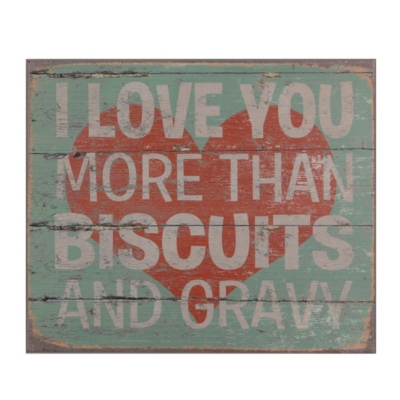 Love You More Than Biscuits Wood Plaque