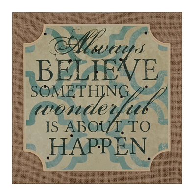 Always Believe Burlap Plaque
