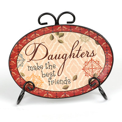 Daughters Make the Best Friends Sentiment Plate