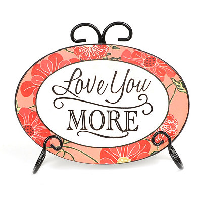 Love You More Sentiment Plate