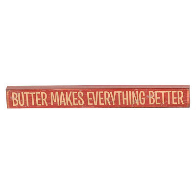 Butter Makes Everything Better Word Block