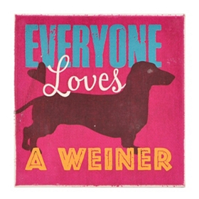 Everyone Loves a Weiner Dog Coaster