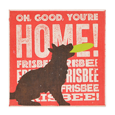 You're Home Dog Coaster
