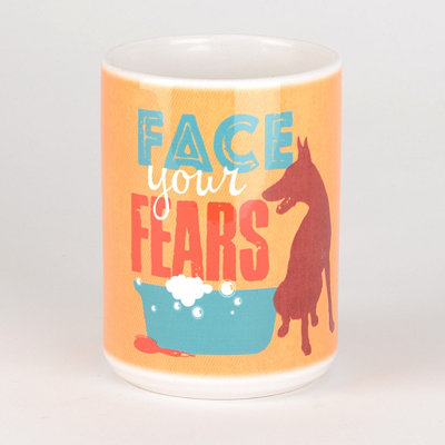 Face Your Fears Dog Mug