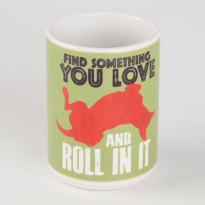 Something You Love Dog Mug