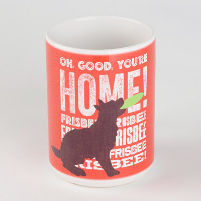You're Home Dog Mug