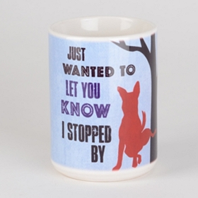 I Stopped By Dog Mug