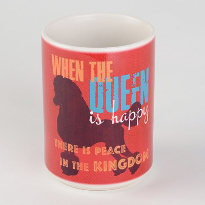 When the Queen is Happy Dog Mug