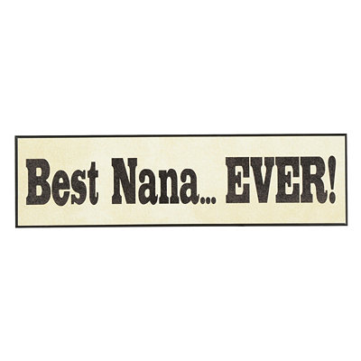 Best Nana Ever Plaque