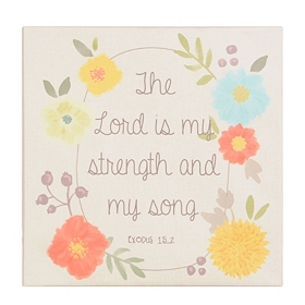 The Lord is My Strength Wall Plaque