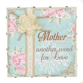 Mother Is Another Word for Love Wall Plaque
