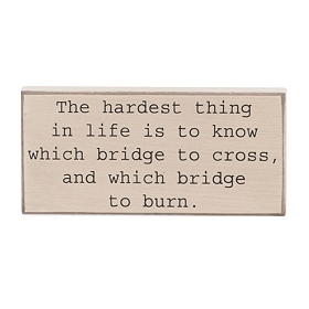 The Hardest Thing Wall Plaque