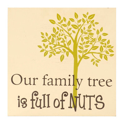Family Tree Full of Nuts Wall Plaque