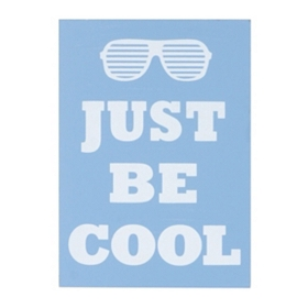 Just Be Cool Word Block