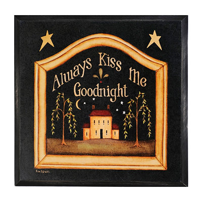 Always Kiss Me Goodnight Plaque
