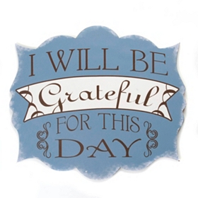 Grateful for This Day Wall Plaque