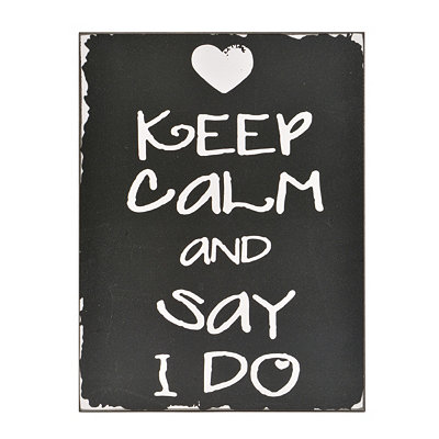 Keep Calm & Say I Do Wooden Wall Plaque