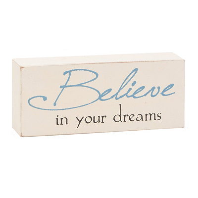 Believe in Your Dreams Word Block