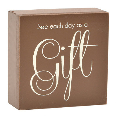 See Each Day as a Gift Word Block
