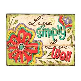 Live Simply Plaque