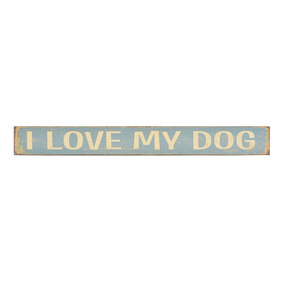 I Love My Dog Plaque