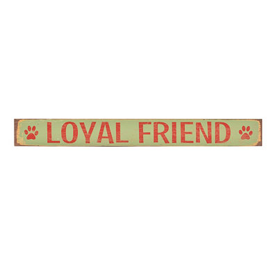 Loyal Friends Plaque