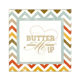 Butter Me Up Canvas Plaque